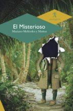 el misterioso (ebook) mariano meléndez y muñoz 9786078627097
