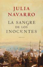 la sangre de los inocentes (ebook)-julia navarro-9788401337697