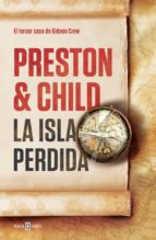la isla perdida (gideon crew 3) douglas preston lincoln child 9788401389597