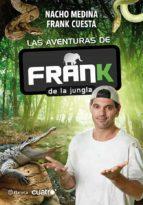 las aventuras de frank de la jungla nacho moreno medina frank cuesta 9788408009597