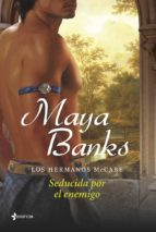 los hermanos mccabe: seducida por el enemigo maya banks 9788408113997