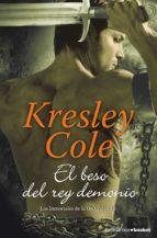 el beso del rey demonio (los inmortales de la oscuridad 6) kresley cole 9788408119197