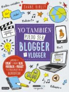 yo tambien puedo ser blogger y vlogger shane birley 9788408157397