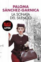 la sonata del silencio-paloma sanchez-garnica-9788408176497
