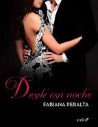 desde esa noche (ebook)-fabiana peralta-9788408177197