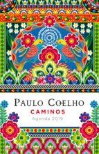 caminos (agenda coelho 2019) paulo coelho 9788408183297
