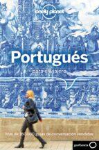 portugués para el viajero (3ª ed.) (lonely planet)-9788408185697