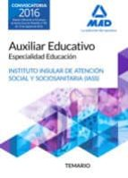 auxiliar educativo especialidad educación del iass cabildo insular de tenerife: temario 9788414200797
