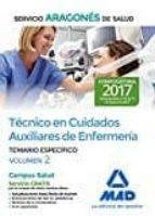 tecnico de cuidados auxiliares de enfermería del servicio aragones del salud. temario específico volumen 2-9788414205297