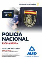 policia nacional escala basica: simulacros de examen 2 manuel vecino castro 9788414214497