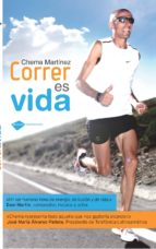 correr es vida (2ªed.)-chema martinez-9788415115397