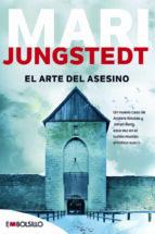 el arte del asesino (saga anders knutas 4)-mari jungstedt-9788415140597