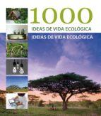(pe) 1000 ideas para un estilo de vida sostenible marta serrats 9788415227397