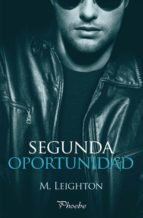 segunda oportunidad (ebook)-m. leighton-9788415433897