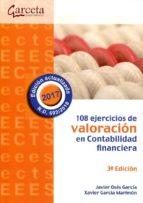 108 ejercicios de valoracion en contabilidad financiera 9788415452997