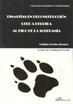 dinastias en deconstruccion: leer a derrida al hilo de la sabidur ia-delmiro rocha alvarez-9788415454397