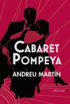 cabaret pompeya andreu martin 9788415608097