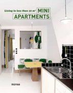 mini apartments: living in less than 50 m2 (ed. bilingüe español- ingles)-9788415829997