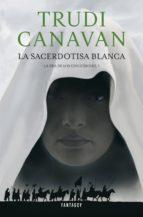 la sacerdotisa blanca (la era de los cinco dioses 1) (ebook)-trudi canavan-9788415831297