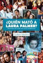 ¿quien mato a laura palmer?: personajes de la tele que nunca olvi daremos guillem medina 9788415839897