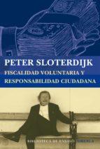 fiscalidad voluntaria y responsabilidad ciudadana-peter sloterdijk-9788416208197