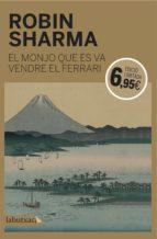 el monjo que es va vendre el ferrari robin sharma 9788416334797