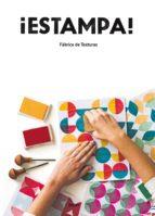 ¡estampa!: fabrica de texturas 9788416497997