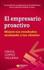 el empresario proactivo-oriol lopez villena-9788416904297