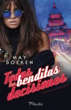 todas las benditas decisiones-may boeken-9788416970797