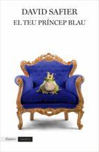 el teu princep blau-david safier-9788417016197