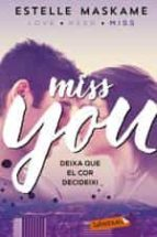 you 3. miss you estelle maskame 9788417031497