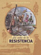 los niños de la resistencia 2: primeras represiones vincent dugomier benoit ers 9788417064297