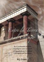 entre la tierra y el olimpo (ebook)-m.j. lopez-9788417148997
