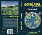 panamá 2018 (guia azul) 4ª ed. daniel cabrera 9788417368197
