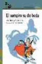 el vampiro va de boda-rocio anton-lola nuñez-9788420428697