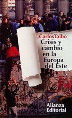 crisis y cambio en la europa del este-carlos taibo-9788420607597