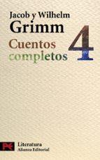 cuentos completos 4-jacob grimm-wilhelm grimm-9788420649597