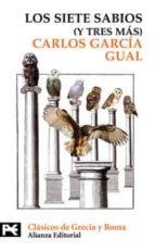 los siete sabios (y tres mas)-carlos garcia gual-9788420661797