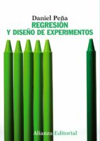 regresion y diseño de experimentos daniel peña 9788420693897