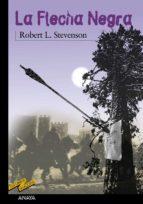 la flecha negra-robert louis stevenson-9788420712697