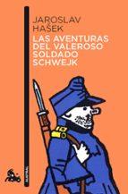 las aventuras del valeroso soldado schwejk-jaroslav hasek-9788423342297