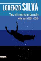 tres mil metros en la noche (ebook)-lorenzo silva-9788423344697