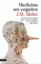 medicina sin engaños (ebook) j.m. mulet 9788423349197