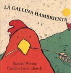 la gallina hambrienta-richard waring-9788426133397