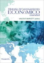 historia del pensamiento economico mundial-vincent (ed.) barnett-9788428338097