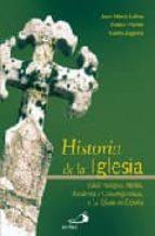 historia de la iglesia: edad antigua, media, moderna y contempora nea, y la igleisa en españa-juan maria laboa gallego-guido zagheni-franco pierini-9788428526197