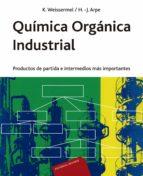 quimica organica industrial k. weissermel h. arpe 9788429179897
