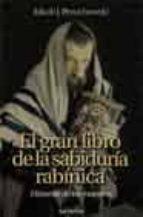 el gran libro de la sabiduria rabinica: historias de los maestros-jakob petuchowski-9788429315097