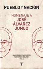 pueblo y nacion. homenaje a jose alvarez junco javier moreno luzon fernando del rey 9788430606597