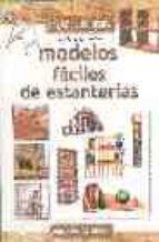 modelos faciles de estanterias (hagalo usted mismo)-j. vilargunter muñoz-9788431530297